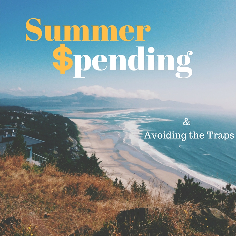 The Summer Spending Trap